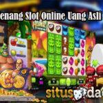 Panduan Menang Slot Online Uang Asli Terpercaya
