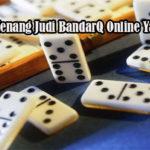 Peluang Menang Judi BandarQ Online Yang Mudah